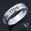 Rhodium Plated 'Be true to yourself' Engraved Ring - Size 7