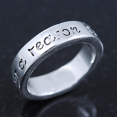 Silver Plated 'Everything happens for a reason' Engraved Ring - Size 8